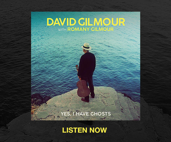Listen to David Gilmour Yes, I Have Ghosts Now