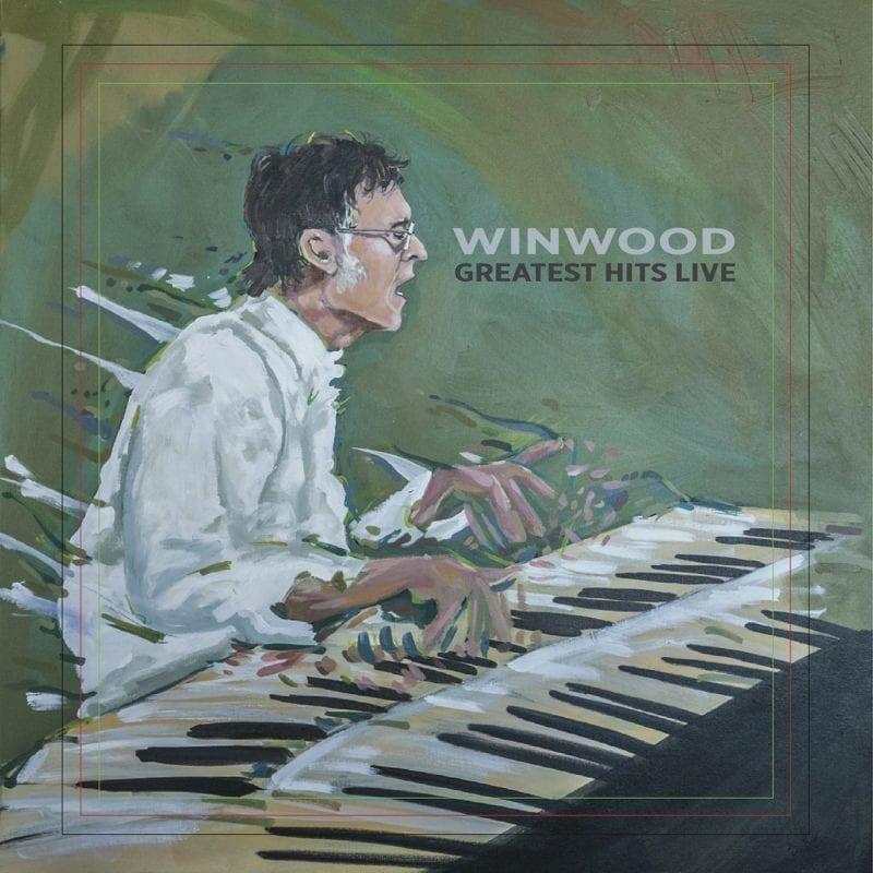 Steve Winwood Greatest Hits Live