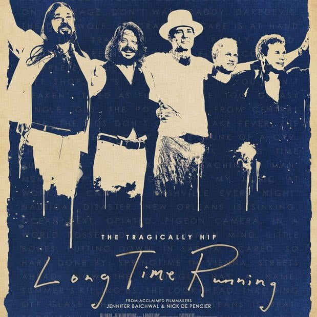 Tragically Hip Long Time Running