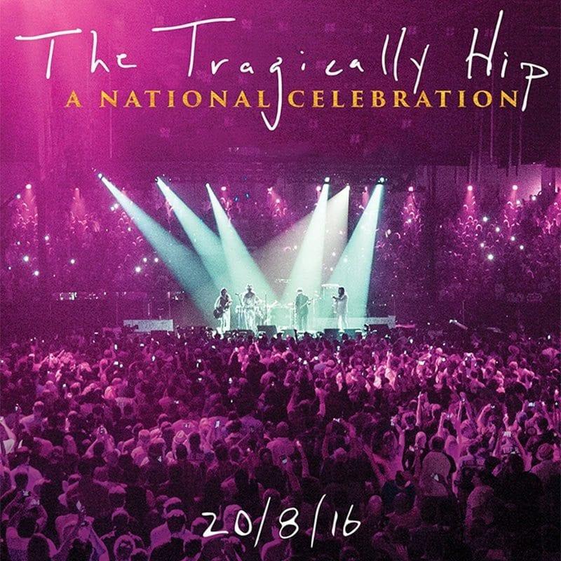 Tragically Hip National Celebration