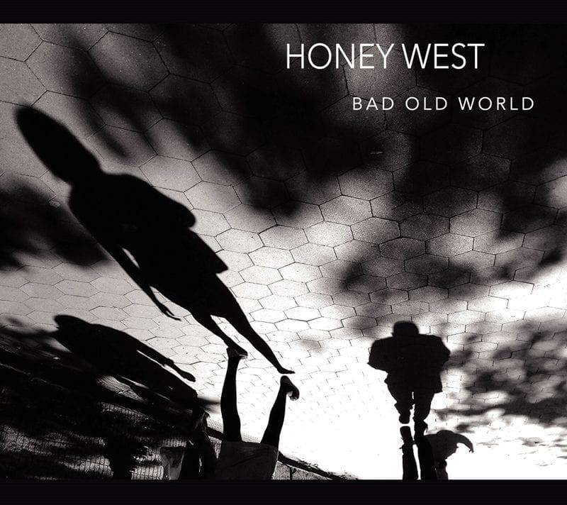 Honey West Bad Old World
