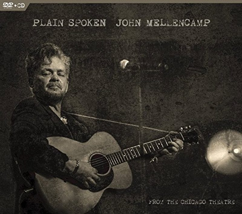 Plain Spoken: From The Chicago Theatre John Mellencamp