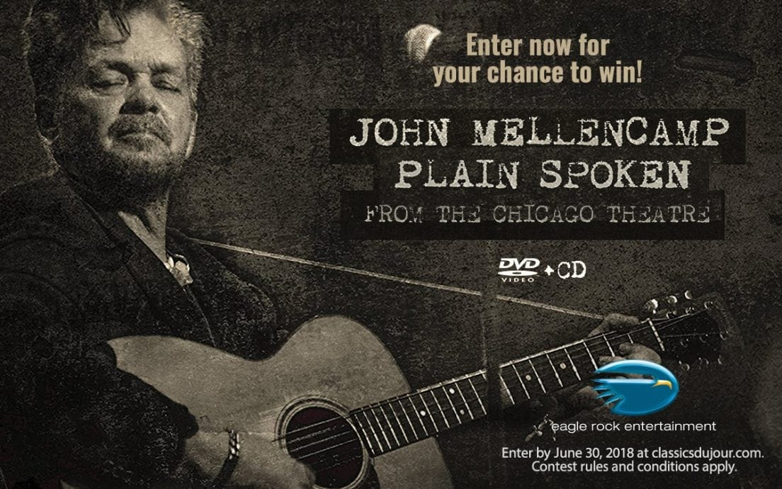 John Mellencamp Plain Spoken From the Chicago Theatre Contest
