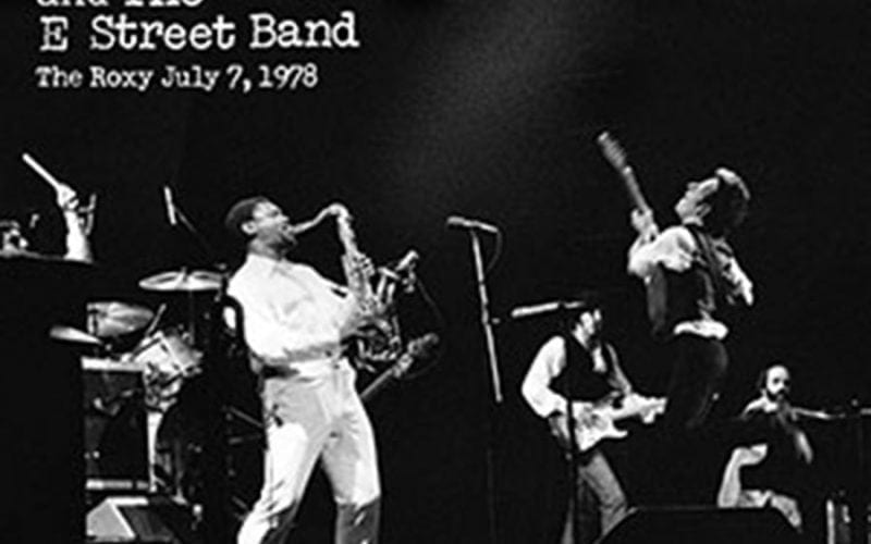 Bruce Springsteen The Roxy 1978