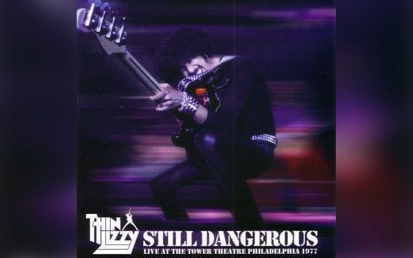 Thin Lizzy Still Dangerous
