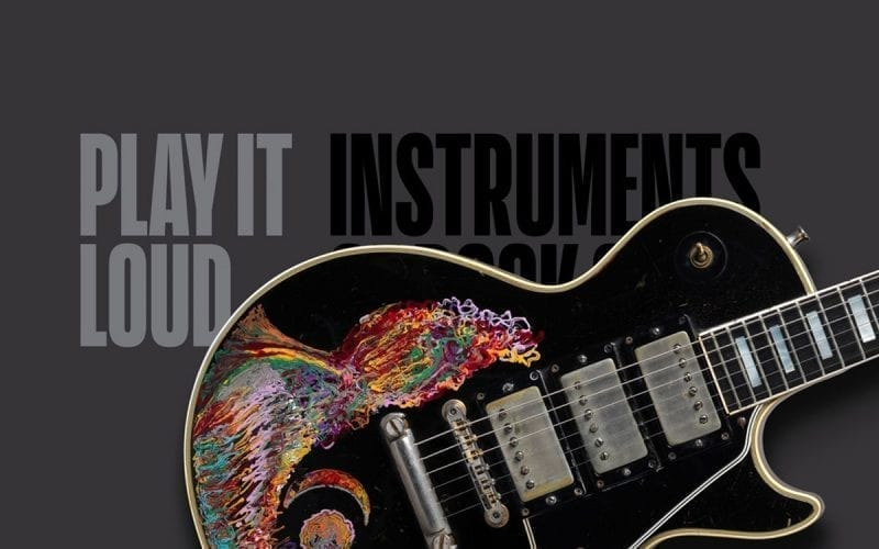 Play It Loud: Instruments of Rock and Rol