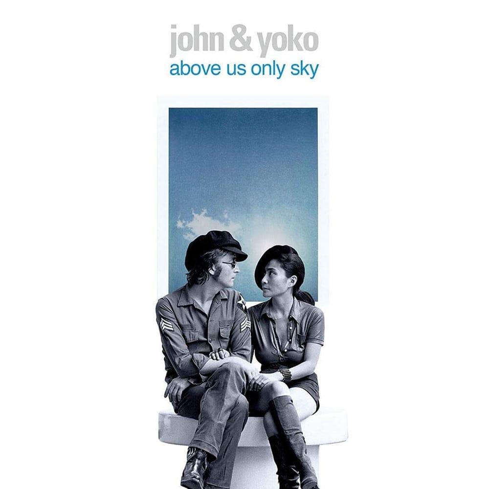 John & Yoko Above Us Only Sky