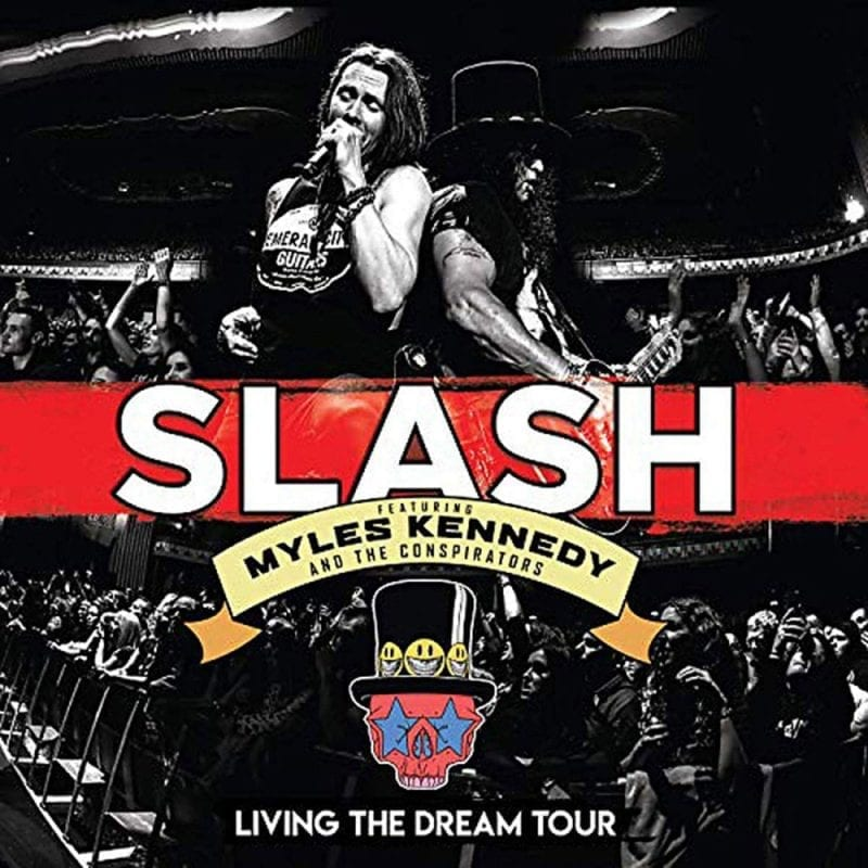 Slash ft Myles Kennedy and the Conspirators Living the Dream Tour