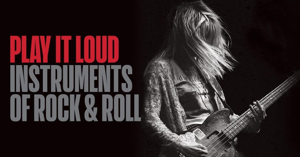 New Rock Hall Exhibit 'Play It Loud: Instruments of Rock & Roll' to Open this Month