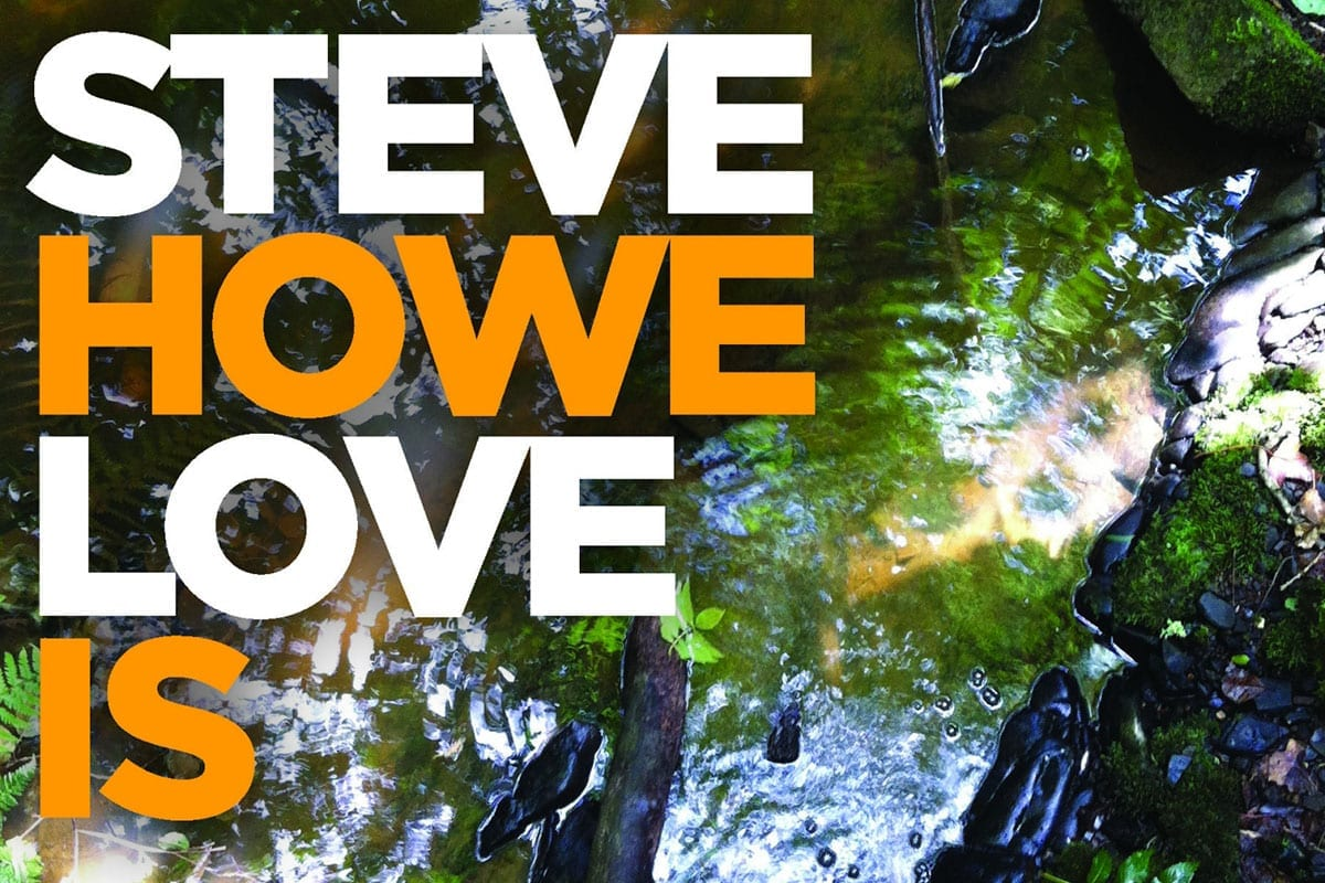 Steve Howe Love Is