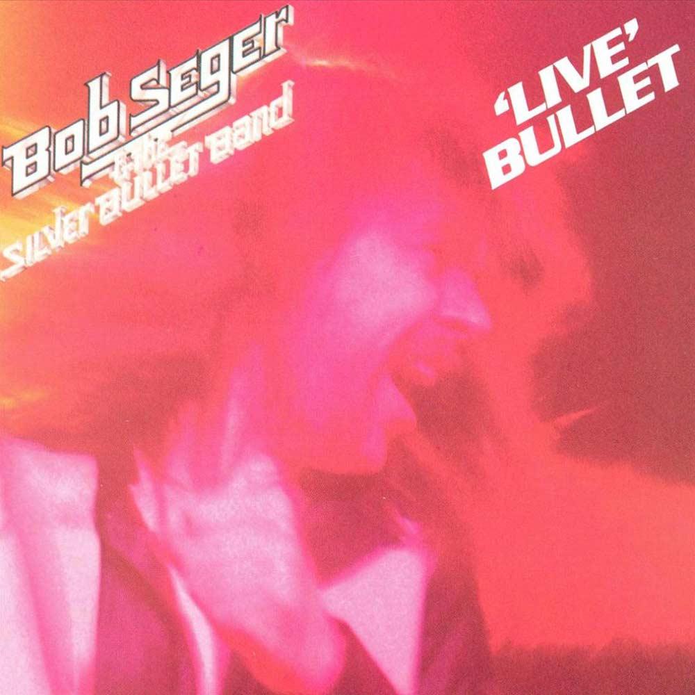 Bob Seger Live Bullet album cover