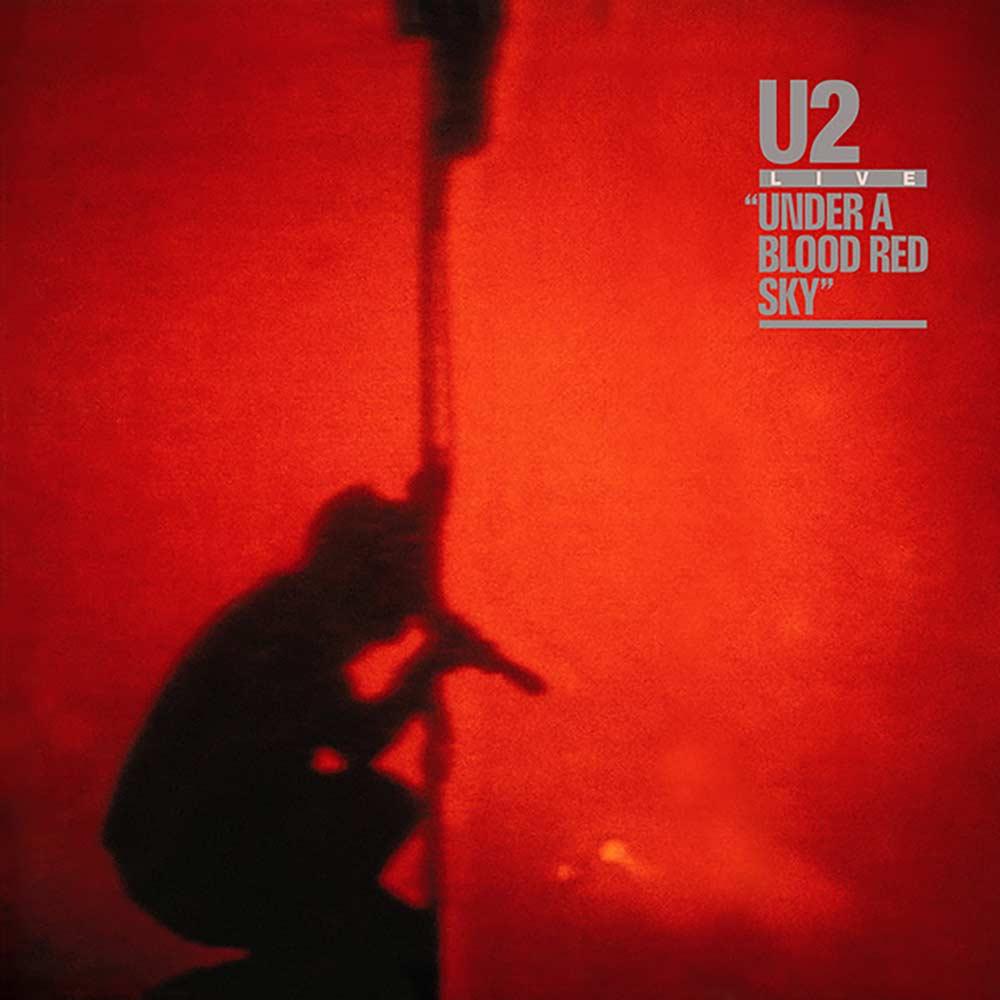 U2 Under a Blood Red Sky album cover